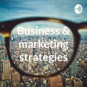 Business & marketing strategies