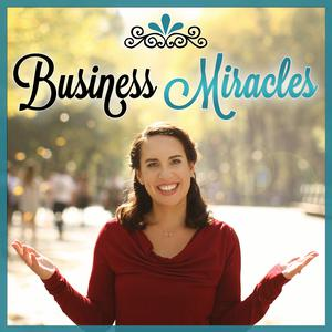 Best Careers Podcasts (2019): Business Miracles