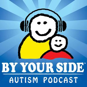 Best Parenting Podcasts (2019): BY YOUR SIDE Autism Podcast