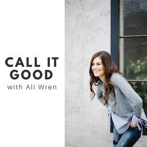 Call it Good