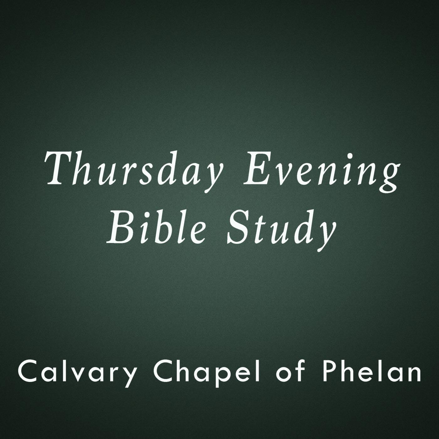 Calvary Chapel of Phelan - Mid-week study (podcast) - Pastor