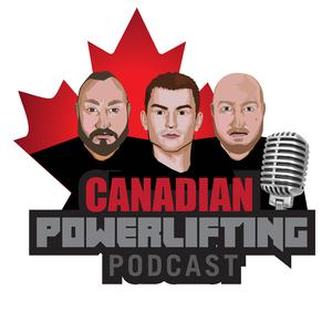 Best Amateur Podcasts (2019): Canadian Powerlifting Podcast
