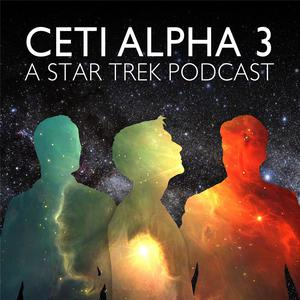 Ceti Alpha 3: A Star Trek Podcast