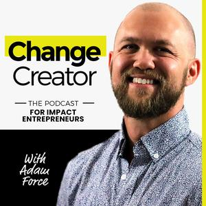 Change Creator Podcast