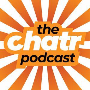 Chatr Podcast