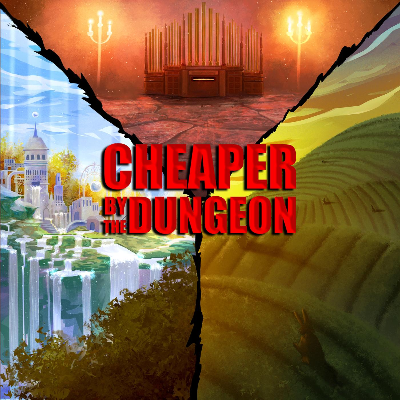 Cheaper by the Dungeon (podcast) - Cheaper By The Dungeon Podcast