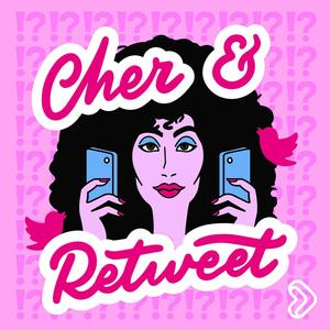 Cher and Retweet