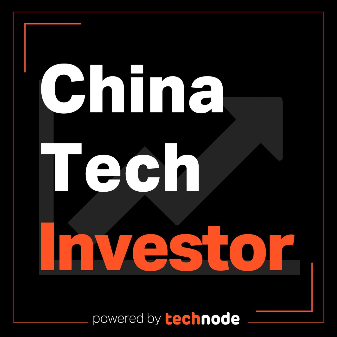 China Tech Investor (podcast) - TechNode | Listen Notes