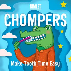 Top 10 podcasts: Chompers
