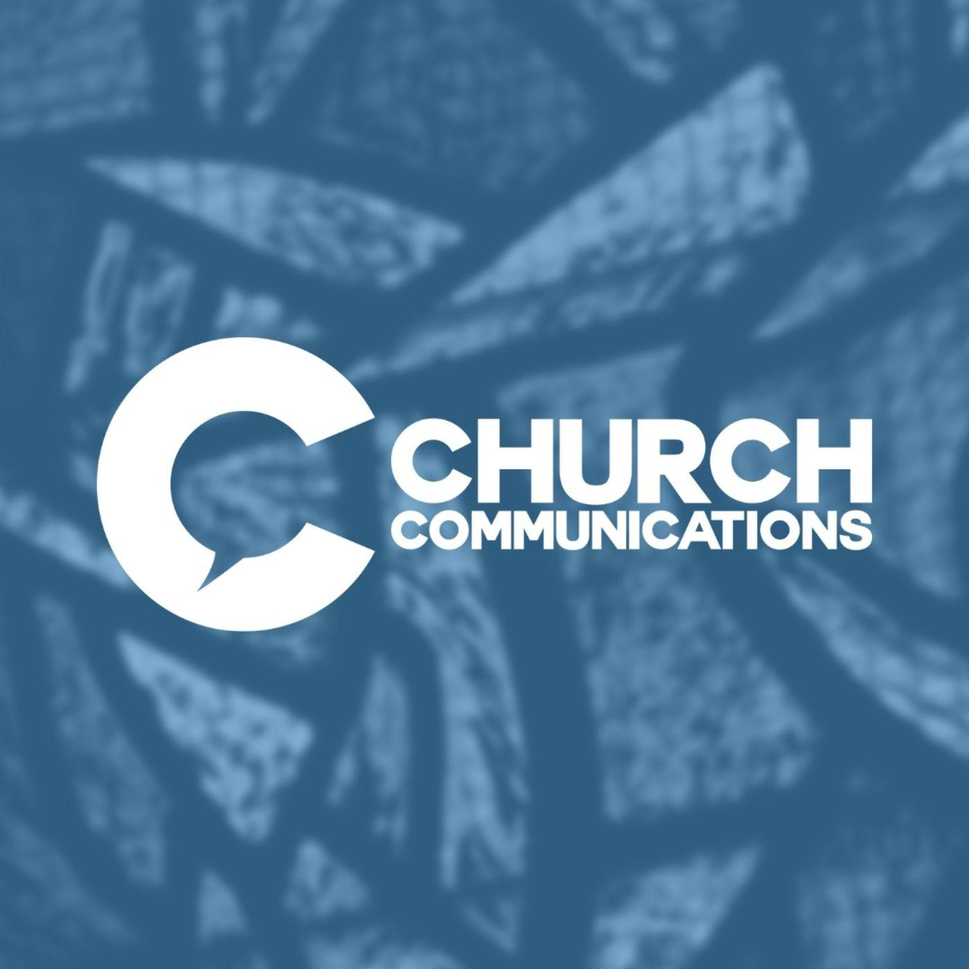 Church Communications (podcast) - ChurchCommunications com | Listen