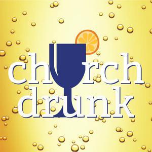Church Drunk