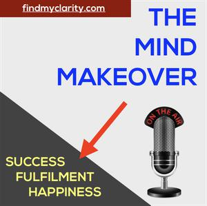 CLARITY - THE MIND MAKEOVER