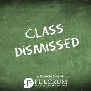 Best Education Podcasts (2019): Class Dismissed