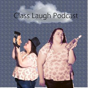 Die besten Stand-Up-Podcasts (2019): Class Laugh Podcast