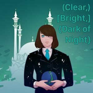 Clear, Bright, Dark of Night