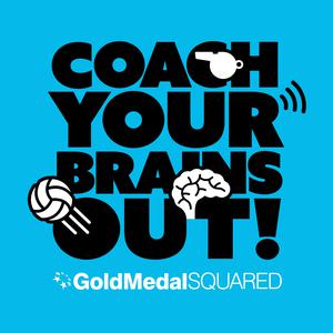 Coach Your Brains Out: A Volleyball Coaching Podcast