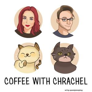 Top 10 podcasts: Coffee With Chrachel