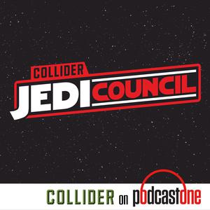 Best Star Wars Podcasts (2019): Collider Jedi Council
