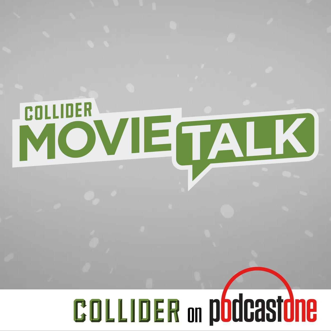 Collider Movie Talk (podcast) - PodcastOne | Listen Notes