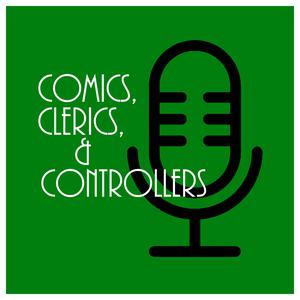 Best Entertainment News Podcasts (2019): Comics, Clerics, & Controllers