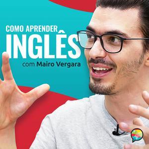 Best Language Courses Podcasts (2019): Como Aprender Inglês com Mairo Vergara