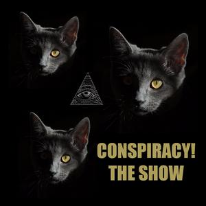 Conspiracy! The Show