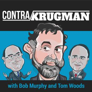 Best Business News Podcasts (2019): Contra Krugman