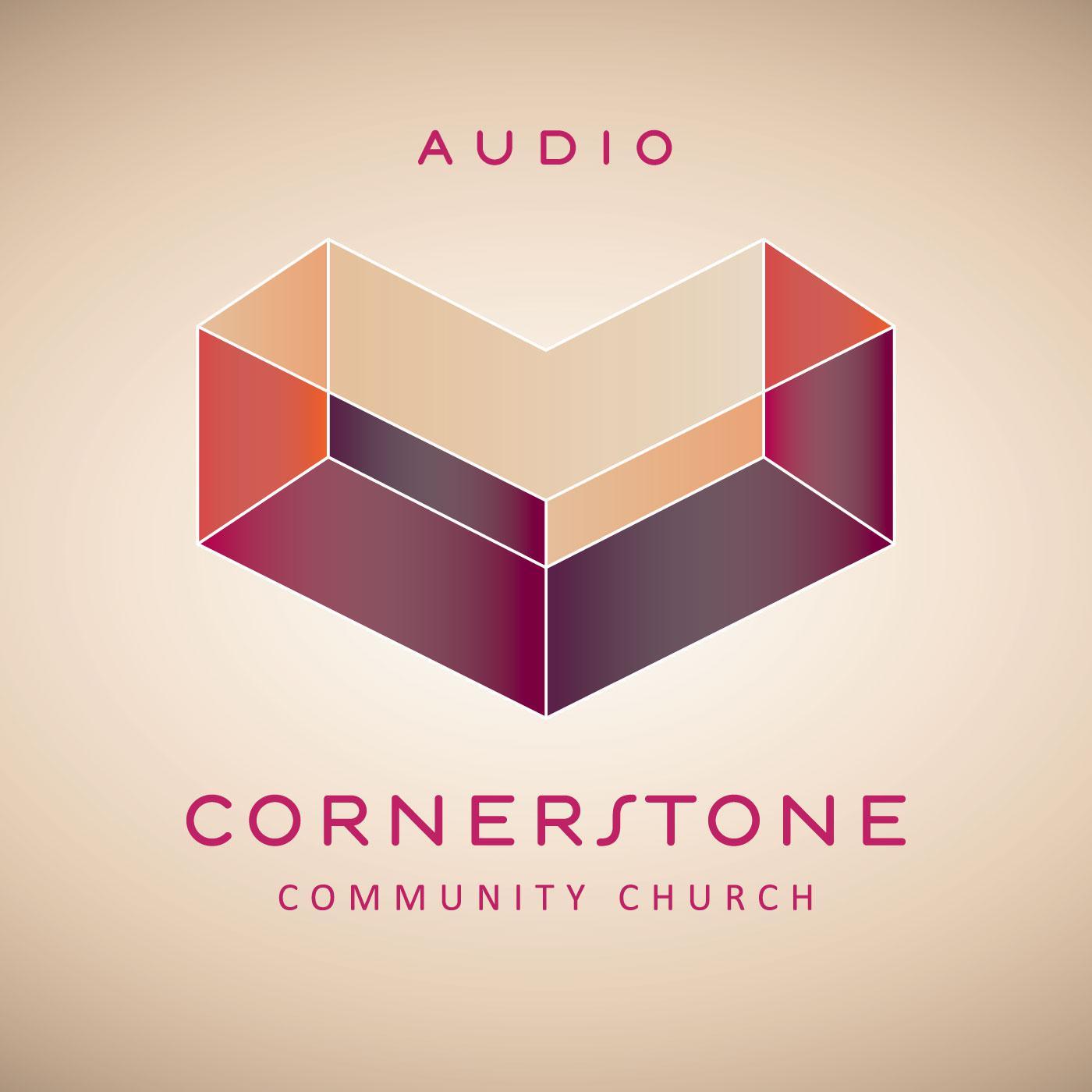 Cornerstone Singapore Audio Podcast - Cornerstone Community Church