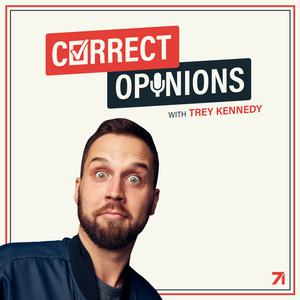 Die besten Podcasts (2019): Correct Opinions with Trey Kennedy