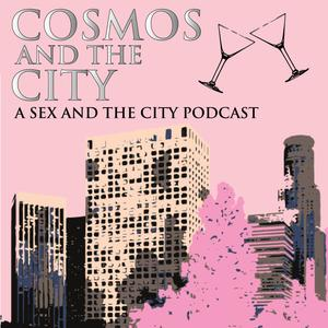 Cosmos and the City: The Sex and the City Podcast