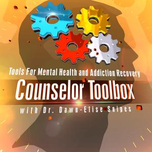 Counselor Toolbox Podcast- Addiction, Counseling, and Mental Health Continuing Education   Recovery   Relationships   Clinical   Psychology   Family   Social Work   Mindfulness   CEUs   AllCEUs   By Dr. Dawn-Elise Snipes