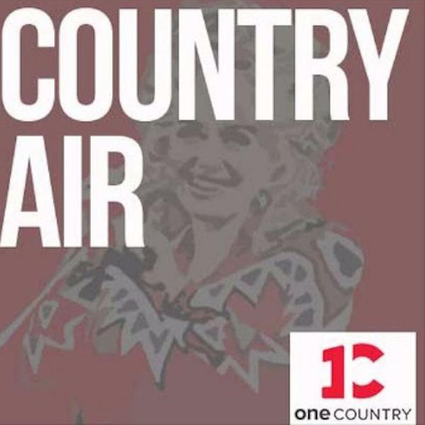 Country Air (podcast) - One Country | Listen Notes