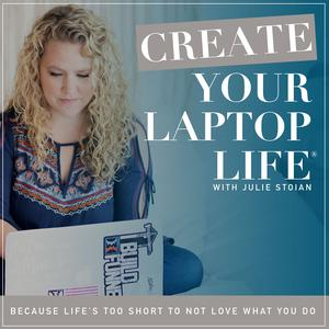 Create Your Laptop Life ® - A Marketing & Online Business Podcast