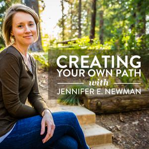 Creating Your Own Path
