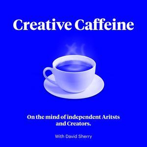 Best Arts Podcasts (2019): Creative Caffeine