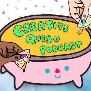 Best Leisure Podcasts (2019): Creative Queso Podcast