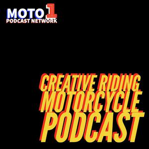 Best Outdoor Podcasts (2019): Creative-Riding Motorcycle Podcast
