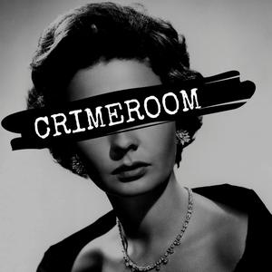 Crimeroom - True Crime Podcast