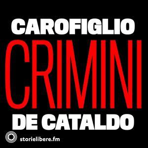 crimini tKV4l9UIhkX I Crimini di Carofiglio e De Cataldo