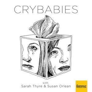 Crybabies