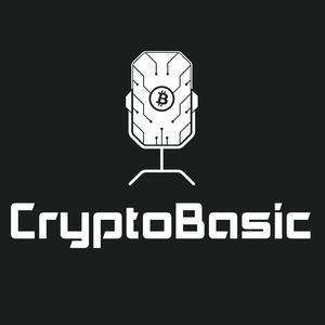 Crypto Basic Podcast: Teaching You The Basics of Bitcoin and the World of Cryptocurrency. CryptoBasic