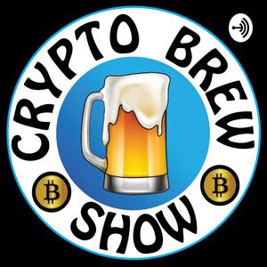 Best Crypto & Blockchain Podcasts (2019): Crypto Brew Show