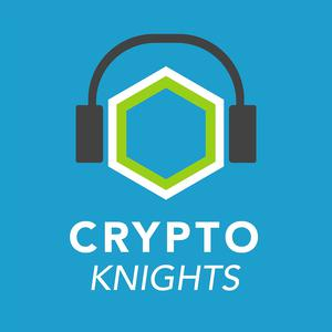 Cryptoknights: Top podcast on Bitcoin, Ethereum, Blockchain, Crypto, CryptoCurrencies