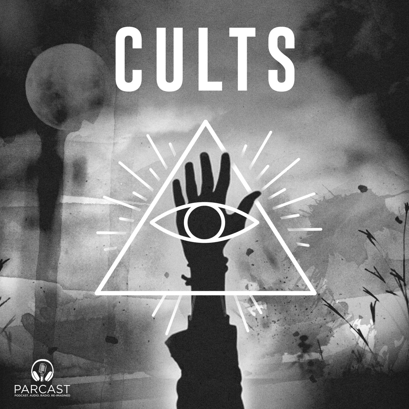 Cults (podcast) - Parcast Network   Listen Notes