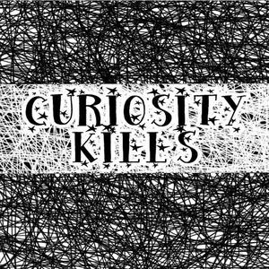 Curiosity Kills Podcast