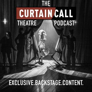 Curtain Call Theatre Podcast