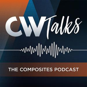 CW Talks: The Composites Podcast