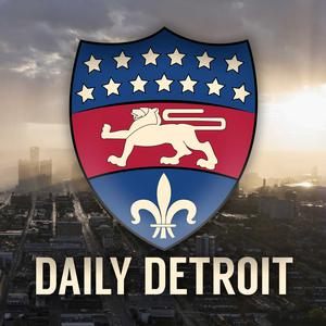 Best Daily News Podcasts (2019): Daily Detroit