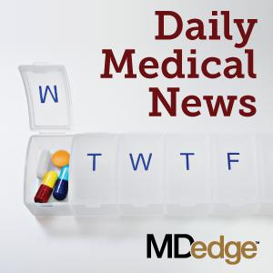 Daily Medical News (podcast) - MDedge | Listen Notes
