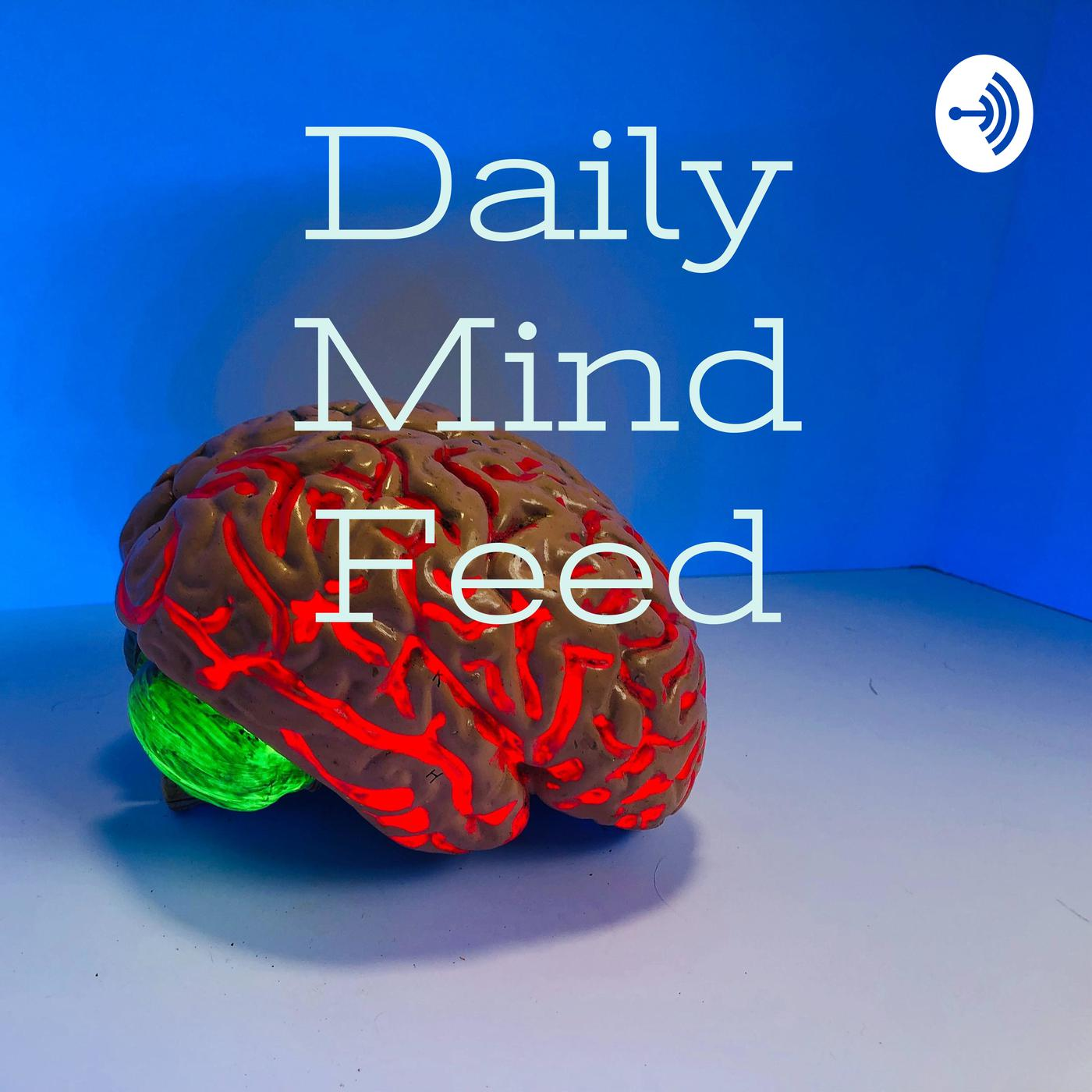 Daily Mind Feed Podcast Monica Pineda Lac Listen Notes